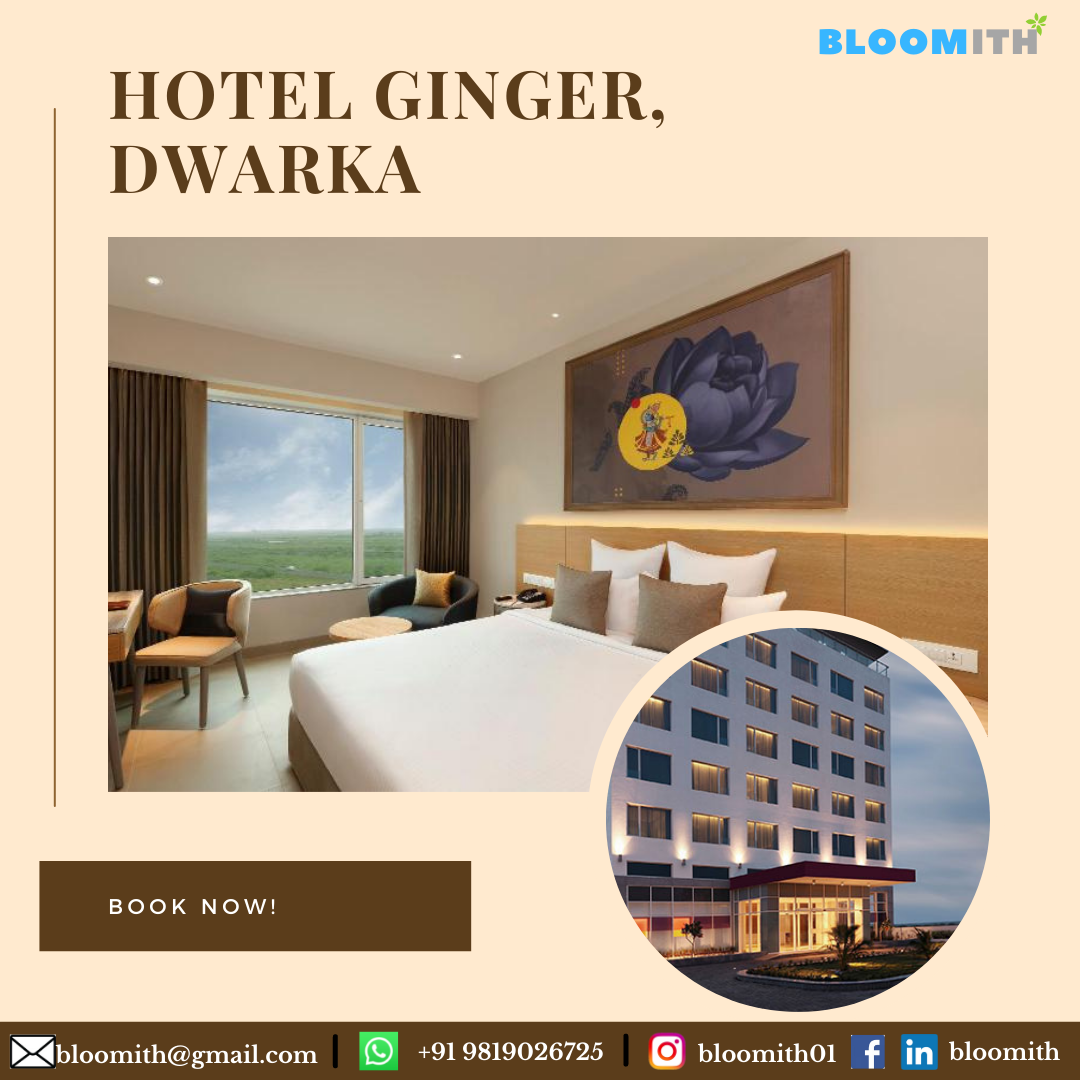 Ginger, Hotels in Dwarka Gujarat a wise travel option for those wishing to step out of their homes during the pandemic keeping all safety measures intact
